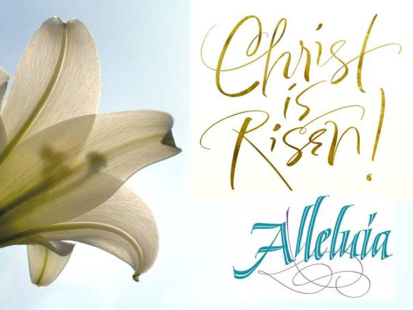 Christ is Risen! Alleluia!