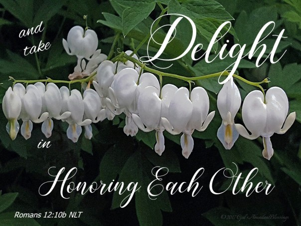 Delight in Honoring each other Rom 12 10b