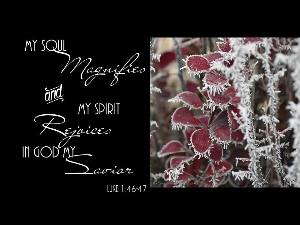 Luke 1 46-47 my soul magnifies